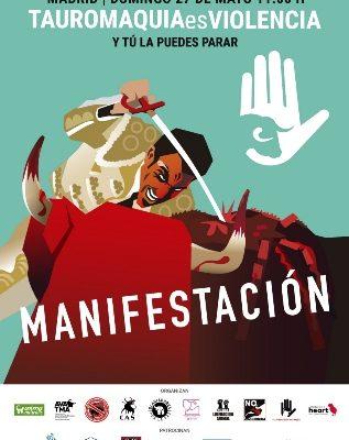 27 DE MAYO GRAN MANIFESTACIÓN ANTITAURINA EN MADRID.